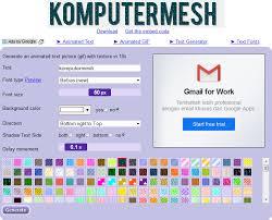 cara membuat tulisan gif secara online cara membuat animasi tulisan bergerak sendiri online komputermesh