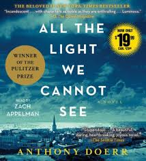 all the light we cannot see audiobook all the light we cannot see by anthony doerr zach appelman