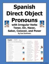 spanish direct object pronouns u0026 irregular present tense verbs