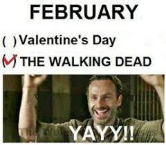 Walking Dead Valentines Day Meme - valentine s day the walking dead twd memes more pinterest
