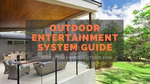 get your outdoor entertainment system ready for the summer