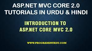 tutorial asp net core 2 0 asp net mvc core 2 tutorial in urdu introduction to asp net mvc