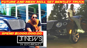 bentley truck meek mill and future get matching limited edition bentley trucks