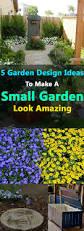 Small Courtyard Garden Design Ideas by 5 Garden Design Ideas To Make A Small Garden Look Amazing