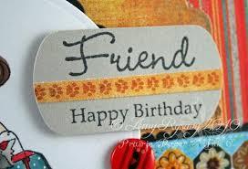 prairie paper u0026 ink happy birthday friend