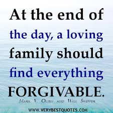 family quotes and sayings forgivable family quotes