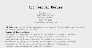 Art Teacher Resume Examples by Sample Objective For Teacher Resume