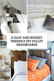 Headboards Made With Pallets 11 Easy And Budget Friendly Diy Pallet Headboards Shelterness