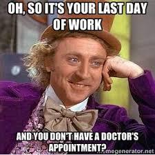 Last Day Of Work Meme - last day of work memes image memes at relatably com