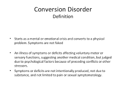 Hysterical Blindness Definition Conversion Disorder Power Point