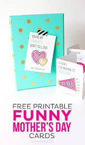 Mother Day Card by Free Printable Funny Mother U0027s Day Cards Thirty Handmade Days