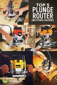 5 best plunge routers for beginners and experts u2013 reviews u0026 buying
