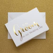wedding day cards from to groom gold foiled card to my groom card silver foiled cards wedding