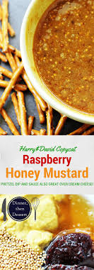 honey mustard pretzel dip raspberry honey mustard pretzel dip harry david copycat dinner