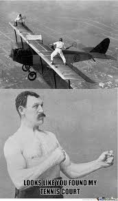 Meme Overly Manly Man - overly manly man s tennis court by ratingo meme center