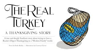 the real turkey a thanksgiving story the bitter southerner