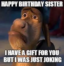 Happy Birthday Sister Meme - 40 birthday memes for sister wishesgreeting