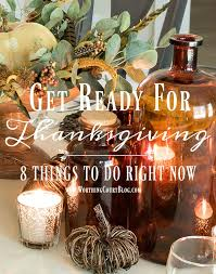 thanksgiving countdown eight things you should do right now