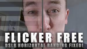 Led Light Flicker Problem Dslr Horizontal Banding Lines Led Fluorescent Flicker Free Fix