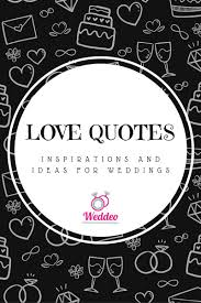 great wedding quotes how to find great wedding quote ideas weddeo