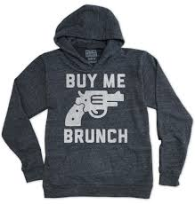 buy me brunch shirts they u0027ll remember for nights you u0027ll forget