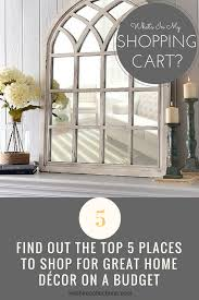 where to go shopping for deals steals and beautiful home decor