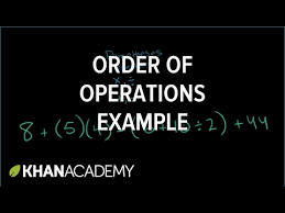 order of operations example video khan academy