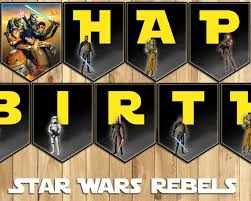 Star Wars Room Decor Etsy by Star Wars Rebels Birthday Banner Download Customize Print All