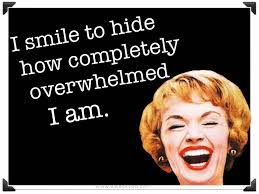 Overwhelmed Memes - ancient chinese secret i smile to hide how completely