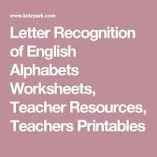 letter recognition of english alphabets worksheets teacher