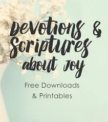 10 free devotions joy bible verse printables faithgateway