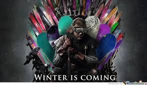 Winter Is Coming Meme - winter is coming by diediebydie meme center