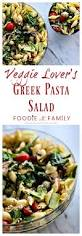 veggie lover u0027s greek pasta salad foodie with family