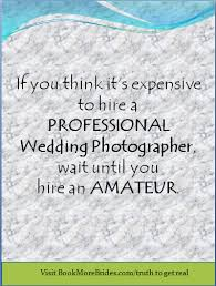 Photographer For Wedding 7 Reasons Why Hiring An Amateur Photographer For Your Wedding Is A
