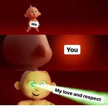 Me You Meme - me you my love and respect love meme on me me