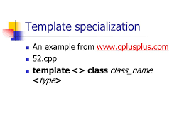 template specialization 28 images template partial