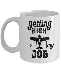 funny coffee mug getting high is my job funny coffee mug pilot gift idea u2013 ransalex