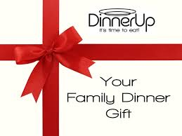 dinner and a gift card family dinner gift card dinnerup it s time to eat