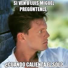 Luis Miguel Memes - memes de luis miguel de joven galeria 8 imagenes graciosas