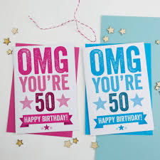 50 birthday card omg you re 50 birthday card by a is for alphabet