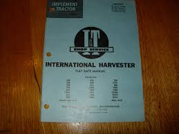 international harvester shop manual ih 202 i u0026 t shop service