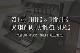 20 free themes u0026 templates for creating ecommerce stores