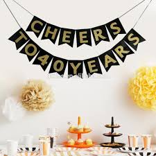 birthday cheers cheers to 40 years banner happy 40th birthday party decorations