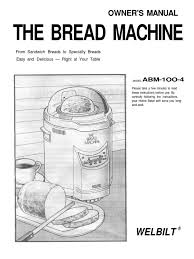 welbilt abm 100 bread machine manual dough flour