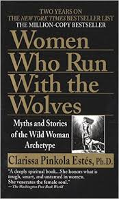 who run with the wolves myths and stories of the