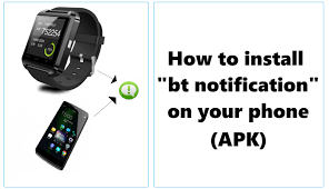 how to install apk on android phone how to install bt notification apk only for android