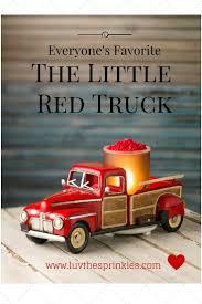 glitter truck 97 best little red truck images on pinterest christmas truck