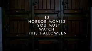 13 horror movies you must watch this halloween part 2 youtube