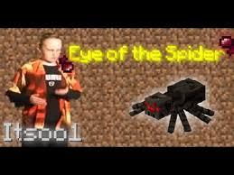 Eye Of The Tiger Meme - eye of the spider eye of the tiger minecraft parody cringeworthy