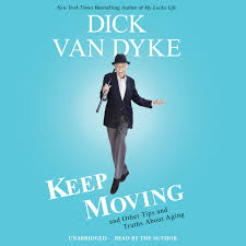 keep moving and other tips and truths about aging van